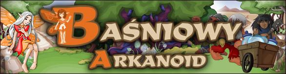 Baśniowy Arkanoid