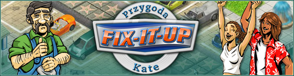 Fix-it-up: Przygoda Kate
