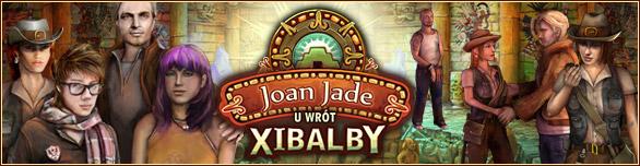 Joan Jade u wrót Xibalby