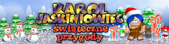 Karol Jaskiniowiec - Świateczne Przygody