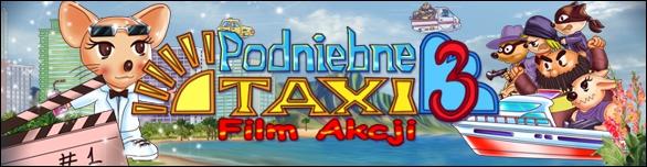 Podniebne Taxi 3: Film Akcji