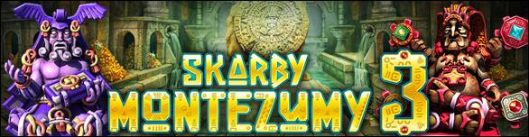 Skarby Montezumy 3