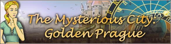 The Mysterious City - Golden Prague